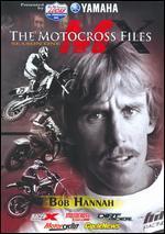 Motocross Files: Bob Hannah