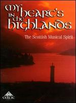 My Heart's in the Highlands: The Scottish Musical Spirit