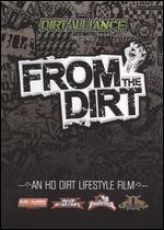 FROM THE DIRT