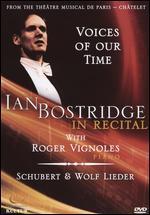 Voices of Our Time - Ian Bostridge