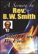 Faith Tested by Fire