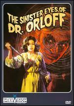 Sinister Eyes of Dr. Orloff