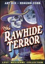 RAWHIDE TERROR