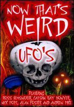 Now That's Weird: UFOs?