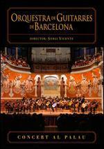 Orquesta De Guitarras De Barcelona - Concert Al Palau