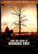 BURY MY HEART AT WOUNDED KNEE