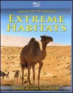 Miracles of Nature: Extreme Habitats