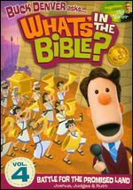 What's in the Bible?, Vol. 4: Battle for the Promised Land