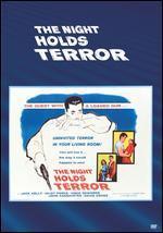 NIGHT HOLDS TERROR