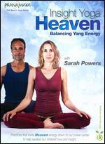 Insight Yoga Heaven: Balancing Yang Energy