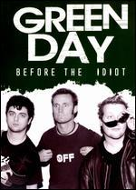 Green Day/Before the Idiot [DVD]