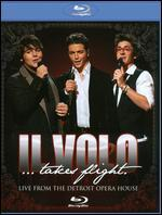 Il Volo: Takes Flight - Live from Detroit Opera House [Deluxe Edition]