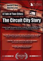 Tale of Two Cities: The Circuit City Story