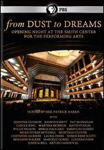 From Dust to Dreams: Opening Night at the Smith Center for the Performing Arts