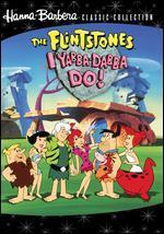 Flintstones - I Yabba Dabba Do!