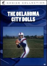 OKLAHOMA CITY DOLLS