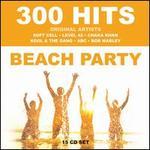 300 Hits: Beach Party [Box]