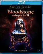 Subspecies II - Bloodstone