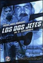 Los Dos Jefes in 5 Seconds