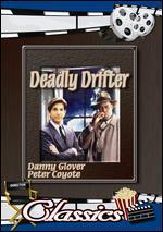 DEADLY DRIFTER/BLOOD TIDE