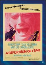 REFLECTION OF FEAR