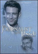 Journalist and the Jihadi: The Murder of Daniel Pearl