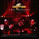 Two Seasons: Live in Japan 1 [Bonus DVD] [Box]