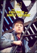 CHILDREN OF TIMES SQUARE