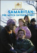 Samaritan - The Mitch Snyder Story