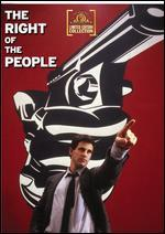 RIGHT OF THE PEOPLE