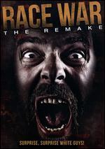 Race War: The Remake