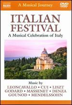 Musical Journey: Italian Festival - A Musical Celebration of Italy
