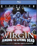 VIRGIN AMONG THE LIVING DEAD