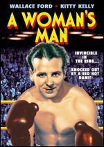 WOMAN'S MAN
