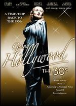 Going Hollywood: The Thirties