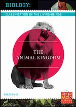 Biology Classification: The Animal Kingdom