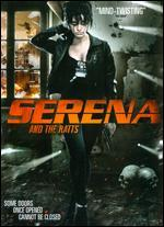 Serena and the Ratts