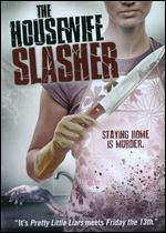HOUSEWIFE SLASHER
