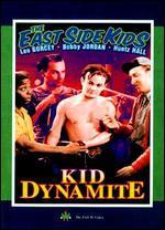East Side Kids - Kid Dynamite