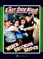 East Side Kids - 'Neath Brooklyn Bridge