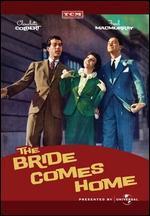 BRIDE COMES HOME