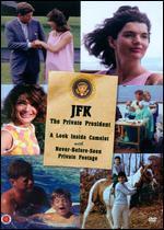 JFK: The Private President