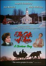 Gift of Love: A Christmas Story