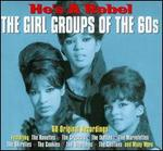 He's a Rebel: The Girl Groups of the 60s [Box]