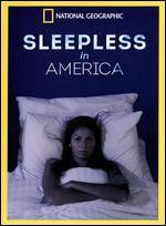 National Geographic: Sleepless in America