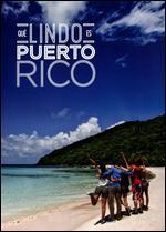 Que Lindo Es Puerto Rico [DVD]