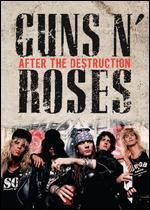 Guns N' Roses: After the Destruction