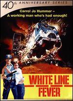 WHITE LINE FEVER (40TH ANNIVERSARY SE