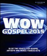 Wow Gospel 2015 [Video]