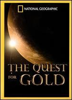 National Geographic: The Quest for Gold
